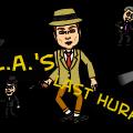 L.A.'S Last Hurah
