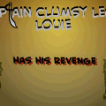 captain clumsy-legs louie has revenge!