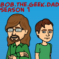 The Story Of Bob The Geek Dad 