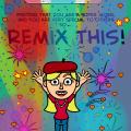 Remix this!