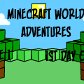 MineCraft World Adventures #1
