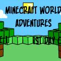 MineCraft World Adventures #1