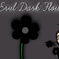 The Evil Dark Flower.