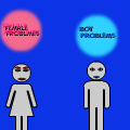 Female And Male Problems