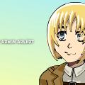 Armin Arlert Appreciation Post