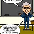 """""""Las Adicciones"""""""