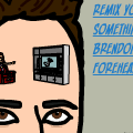 Brendon Urie Forehead REMIX