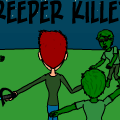 minecraft: Creeper killer