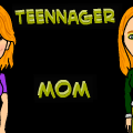 Teenager Mom