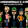 Life of Canadianeagle 2: A New World