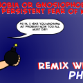 Remix with your PHOBIA