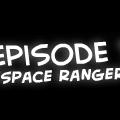 """Space Ranger 2"""