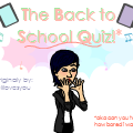 Back to school quizzzz