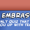 The Embrassing Quiz