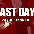 Last Days Act II