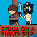stuck on a pirate ship