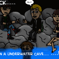 ..Stuck in a underwater cave..