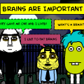 BRAINS ARE IMPORTANT
