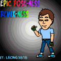 Remix: Epic Pose-Ness!
