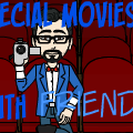 Special Movies with Friends