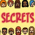 Everyone has a Secret ...