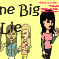 One Big LIE