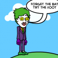 Joker (And His Friend Bob)