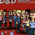 Dana and Dawson (D&D)