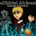 FullMetal Alchemist: Restraint of Freedom
