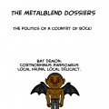 The MetalBlend Dossiers