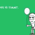 'This Is Timmy'