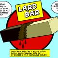 'Lard Bar'
