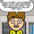 ''Odd'' Matt's Day Today?