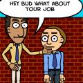 buddy quits his job