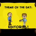 Theme of The Day: Editorial