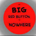 The Big Red Button to Nowhere