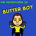 The Adventures Of Butter Boy