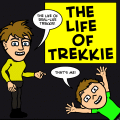 The Life of Trekkie